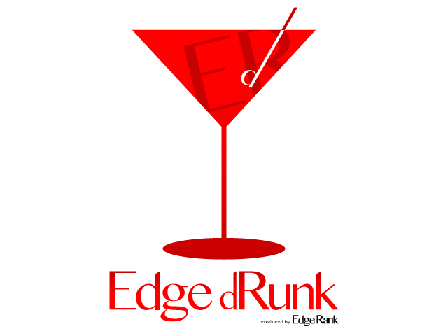 メルマガ「Edge Rank」の初リアルイベント「Edge dRunk」を開催します! 11月28日! #EdgeRankBloggers